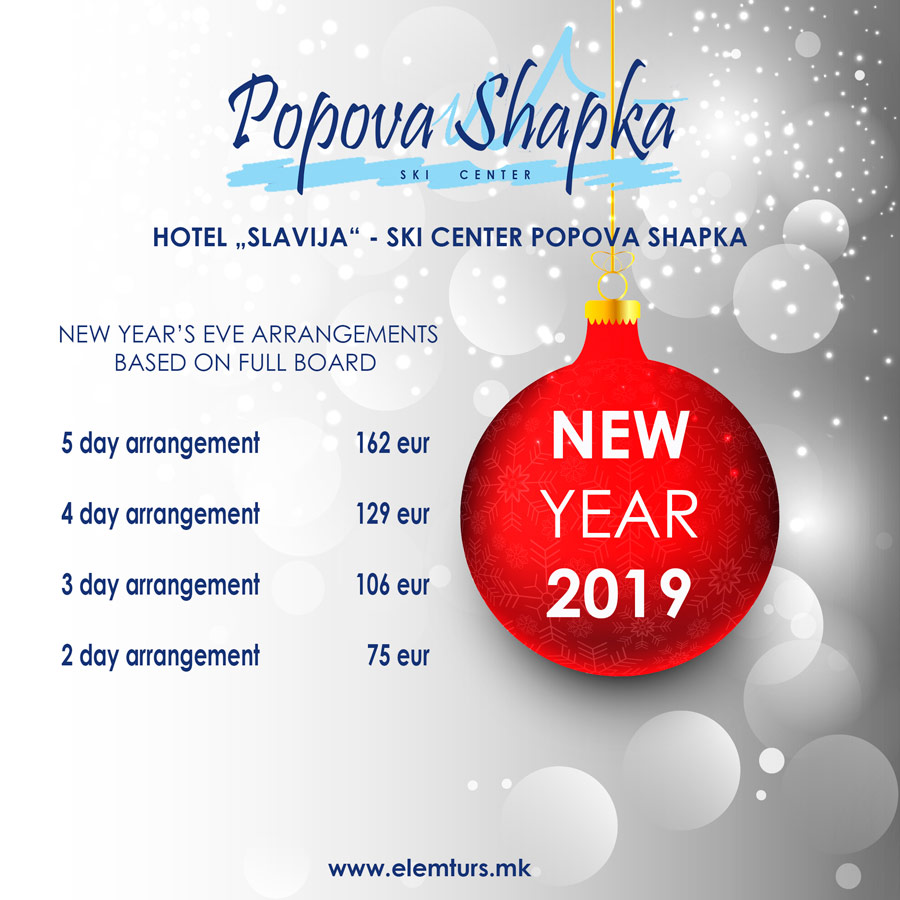 "HOTEL ""SLAVIJA"" – SKI CENTER POPOVA SHAPKA – NEW YEAR'S EVE 2019 ARRANGEMENTS BASED ON FULL BOARD"