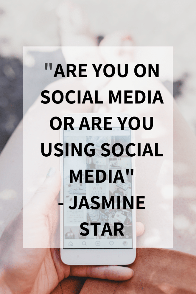 "Quote ""Are you on social media or are you using social media"" by Jasmine Star"