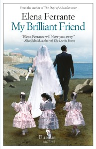 My Brilliant Friend, Europa Editions, 2013