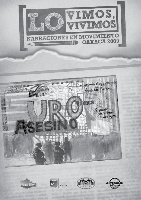 Lo Vimos, Lo Vivimos. Narraciones en Movimiento, Oaxaca 2006