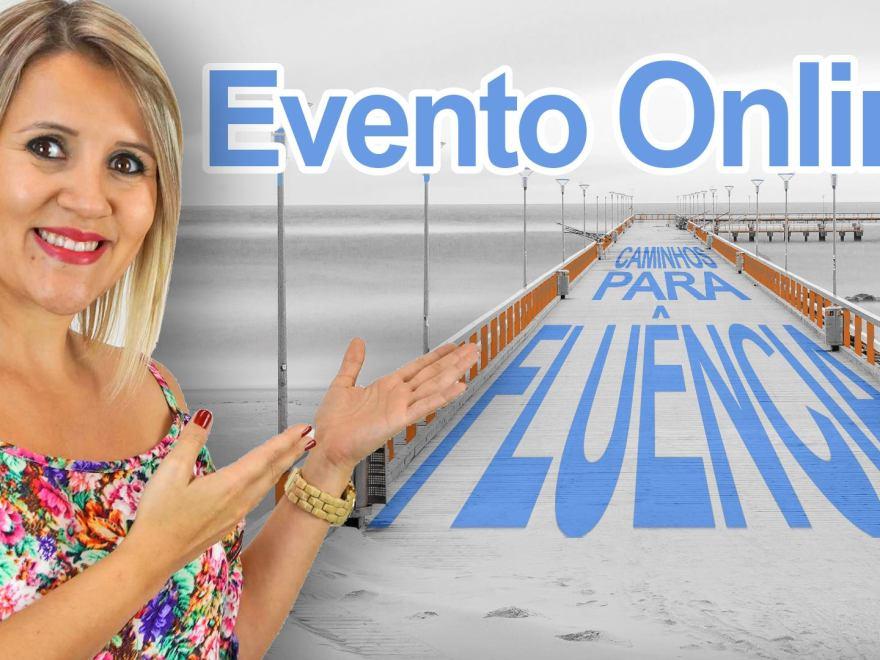 essOOO - Evento Online - Caminhos para a Fluência