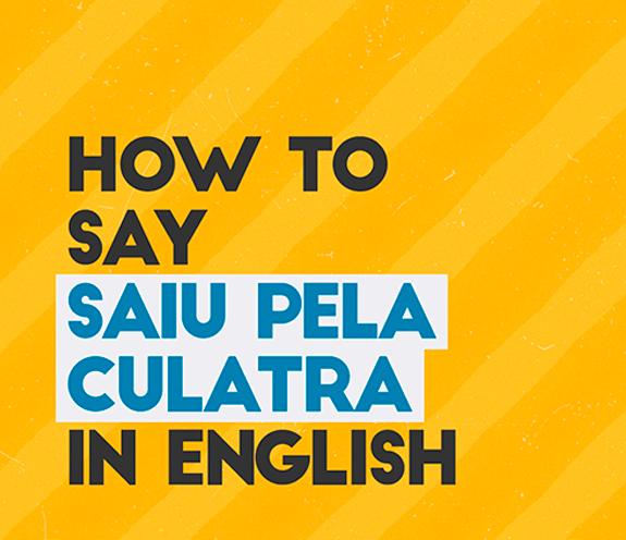 """BLOG How to say saiu pela culatra 01 - Como se diz: """"saiu pela culatra"""" em inglês?"""