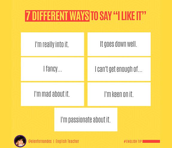 "7 FORMAS DE DIZER I LIKE IT - 07 Formas de dizer: ""I LIKE IT""."