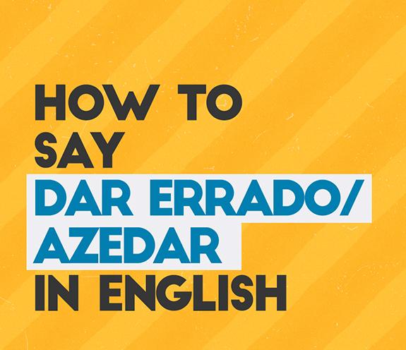 """BLOG COMO SE DIZ DAR ERRADO - Como se diz: """"dar errado / azedar"""" em inglês?"""