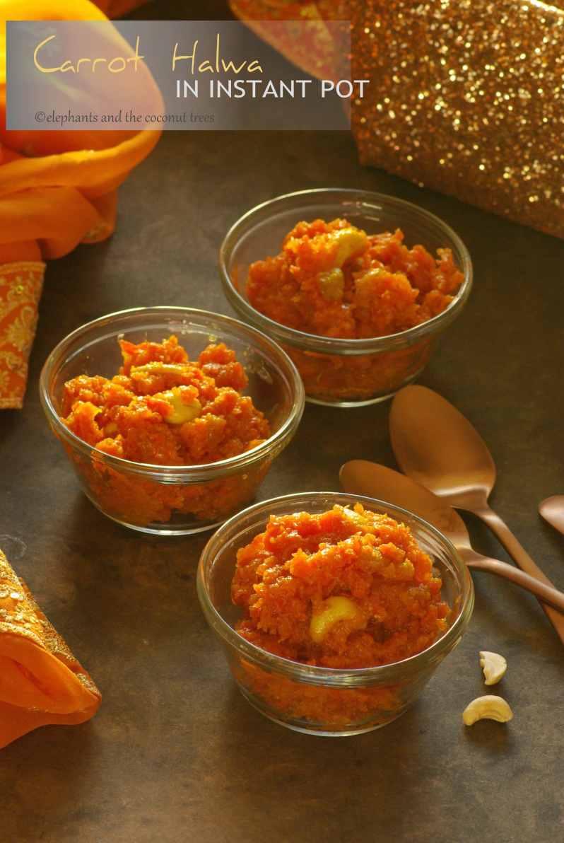 carrot dessert in instant pot / carrot halwa in instant pot /  Indian carrot dessert/ easy indian dessert