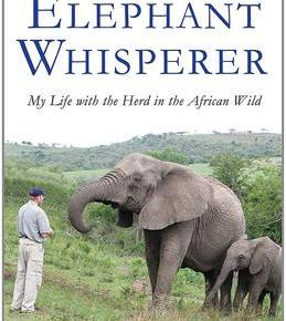 The Elephant Whisperer:  My Life With the Herd in the African Wild by Lawrence Anthony with Graham Spence: Book Review Essay Part 3 : Meet the Elephants!