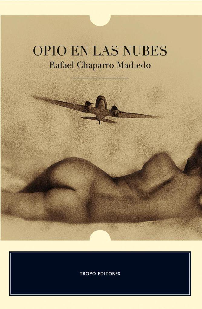 Descripción: Opio en las nubes es la única novela publicada en vida por el ...