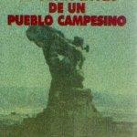 La Infame Dictadura y la Gesta Cívica de un Pueblo Campesino