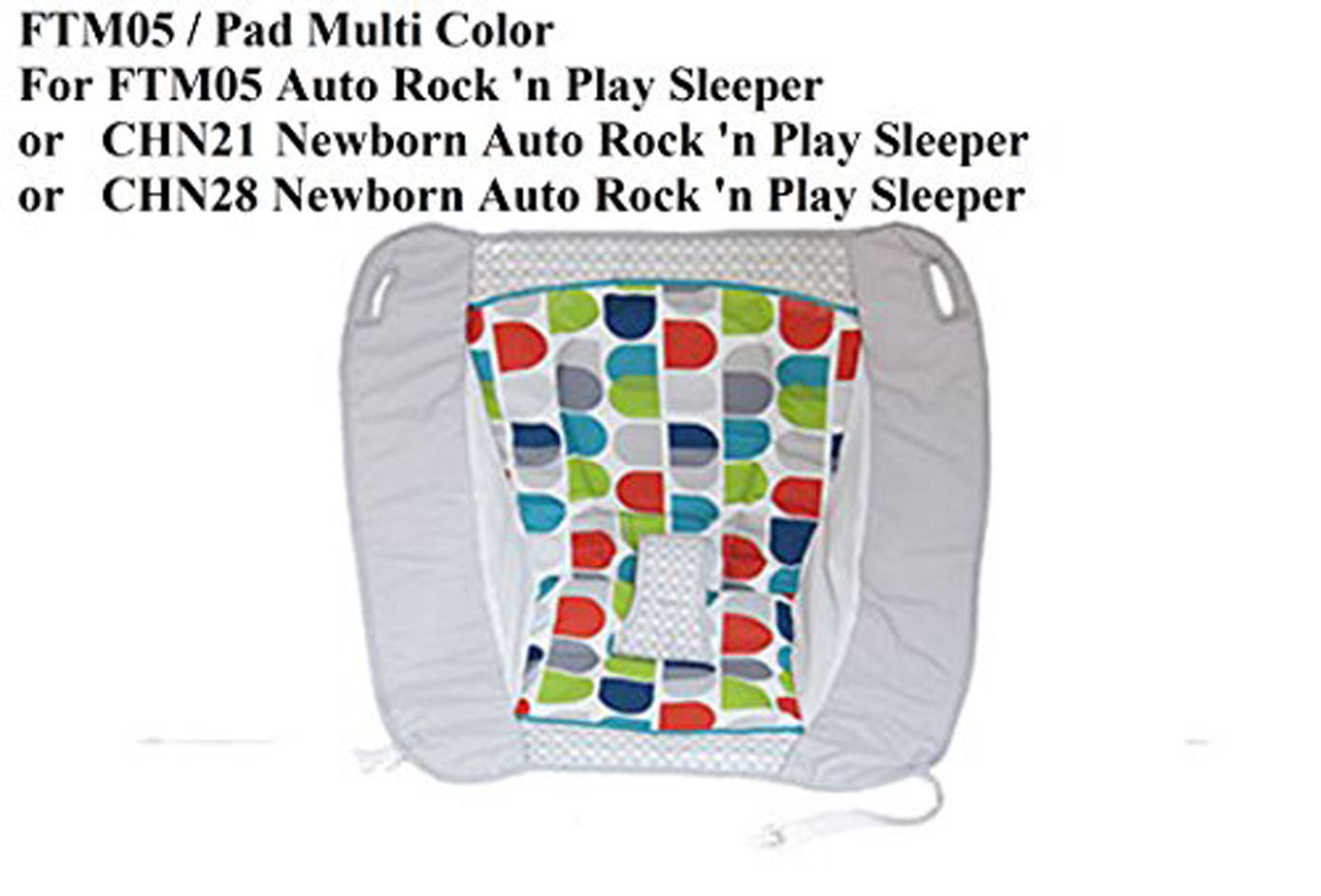 Replacement Pad For Fisher Price Rock N Play Sleeper Multi Colors Model Ftm05 Ele Toys Llc