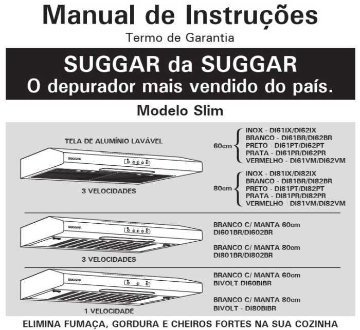 Manual de instruções do Depurador de Ar Suggar Slim 80 cm - DI81VM