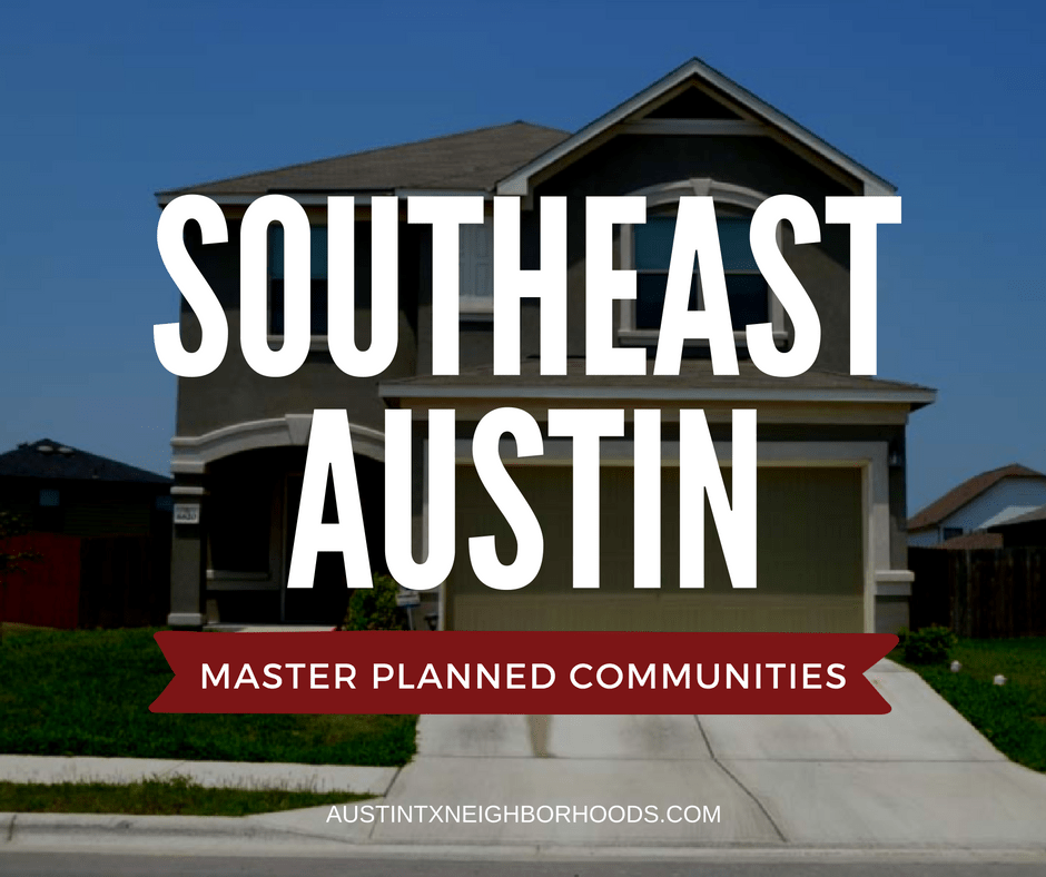 southeast austin master planned communities