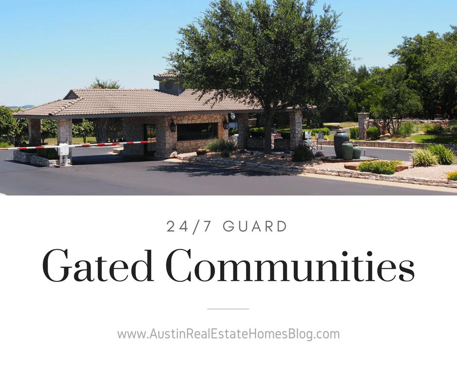 24/7 guard gated communities in austin