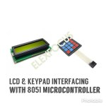 LCD & 4*4 Keypad interfacing with 8051 with Proteus