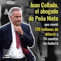 Juan Collado desvío 120 millones de dólares a 24 cuentas en Andorra