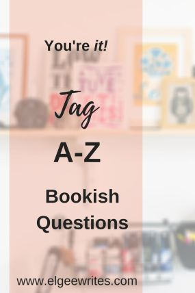 A-z Bookish questions Tag Pin me