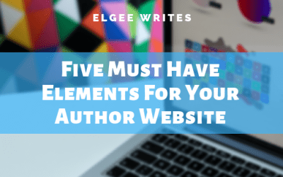 Five Must Have Elements For Your Author Website