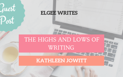 Indie Guest post: The highs and lows of writing by Kathleen Jowitt