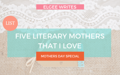 Five Literary Mothers that I Love