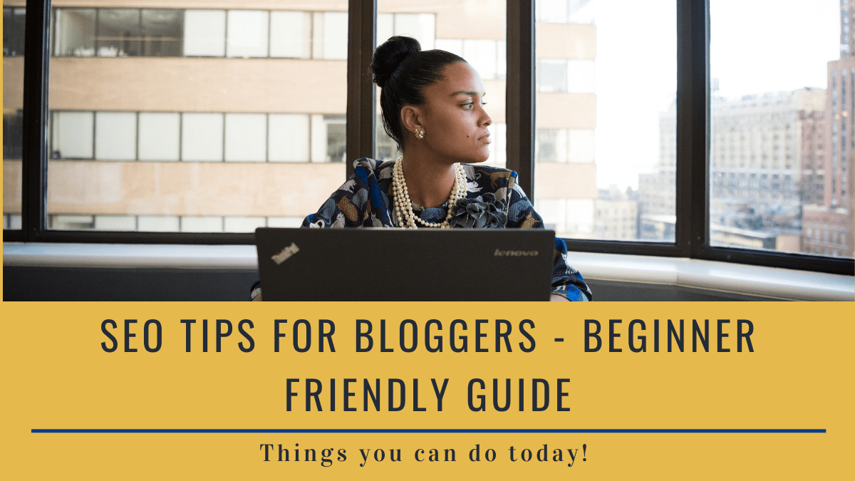 SEO TIPS For bloggers Featured