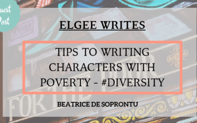 Tips to writing characters in poverty : Indie Guest Post