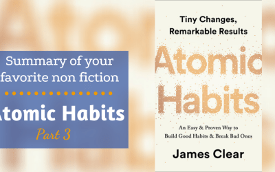Atomic Habits by James Clear: Summary Part 3