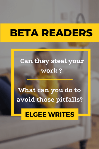 Can beta readers steal your work? Pin me