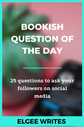 Bookish questions for social media Pin me
