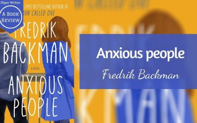 Anxious people by Fredrik Backman – A book review
