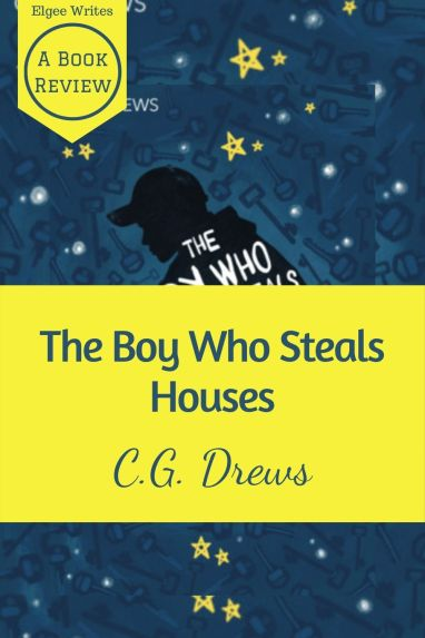 Boy Who Steals Houses by CG Drew Pinterest