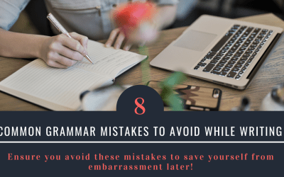 8 Common grammar mistakes to avoid while writing