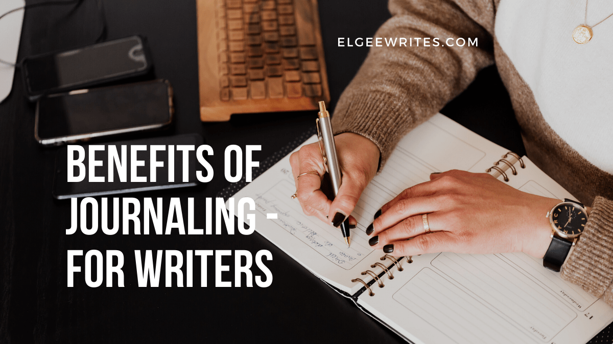 8 Benefits of journaling for writers Featured