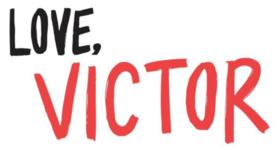 'Love, Victor' llega con un tráiler que enamora