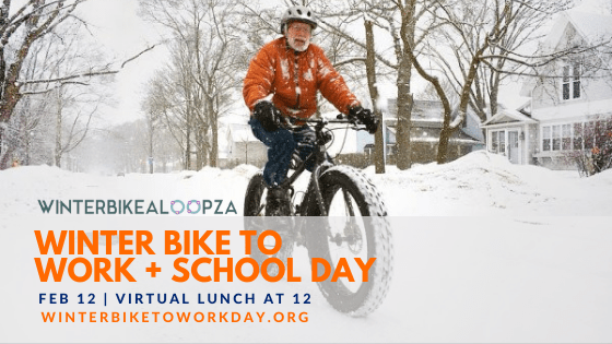 """A man biking in winter, wearing orange. Text reads: """"Winterbikealoopza, Winter Bike to Work and School Day"""" — February 12, with a virtual lunch at noon. To register, go to winterbiketoworkday.org."""