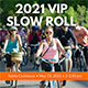 Vip Slow Roll Sq