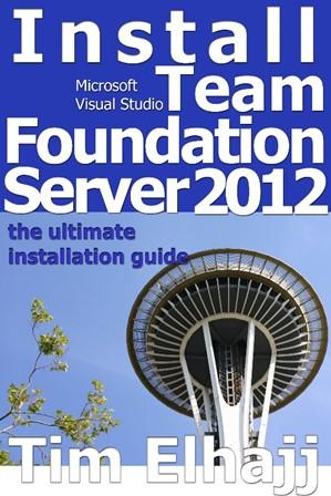 Install Team Foundation Server 2012: the ebook version