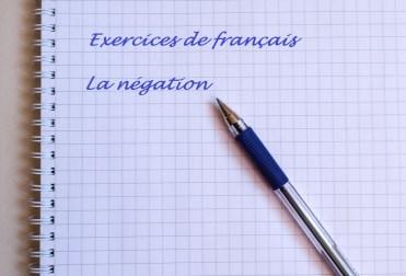 La Negación En Francés Ejercicios El Hexágono