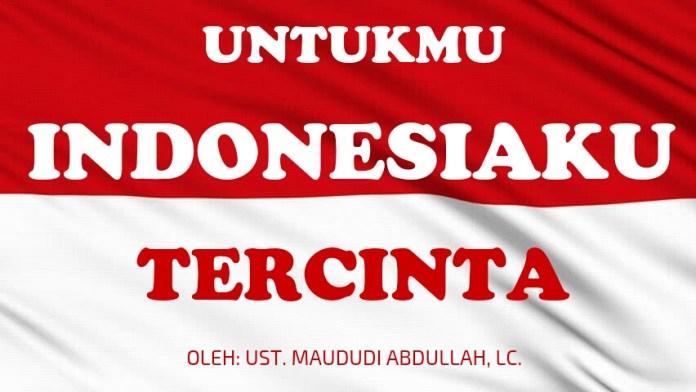 untukmu indonesiaku elhijaz
