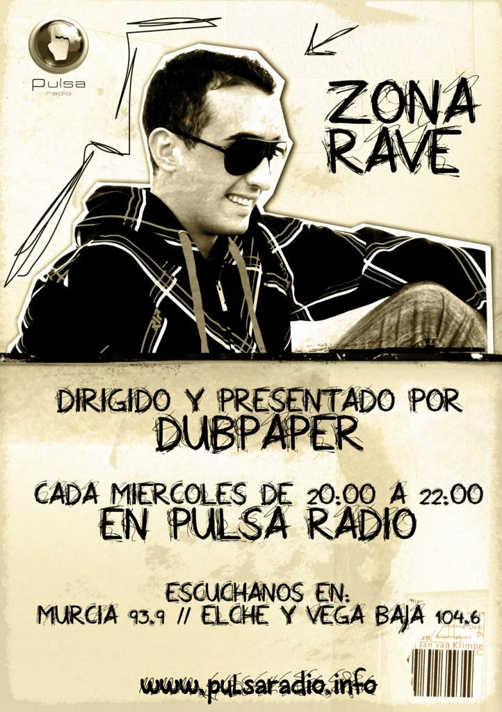 Zona Rave, con Dubpaper en Pulsa Radio