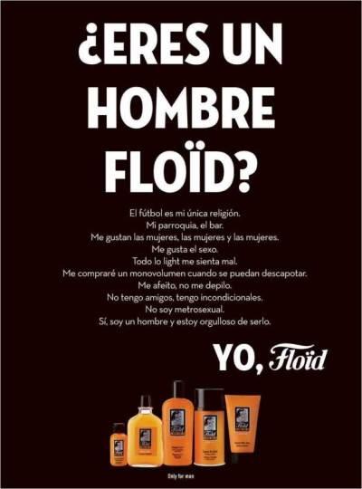 ¿Eres un hombre Floïd?