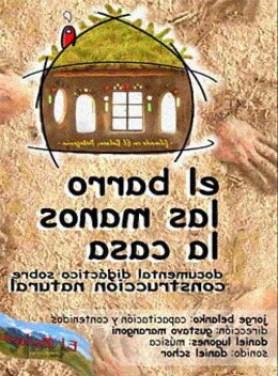 El barro Las manos La casa
