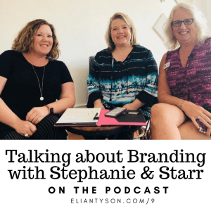 Small Business Branding with Stephanie and Starr on the Podcast