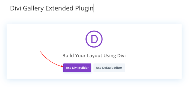 Selecting Divi Builder to create the masonry gallery page