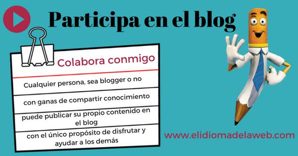 Colabora conmigo escribiendo un post en mi blog