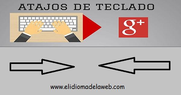 Atajos de teclado- Google +