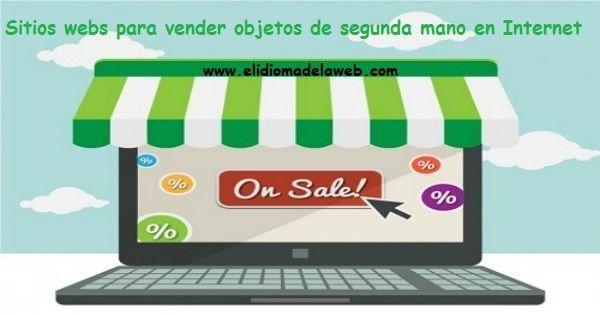 Sitios webs para vender objetos de segunda mano en Internet