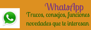 trucos,consejos y novedades para whatsappp