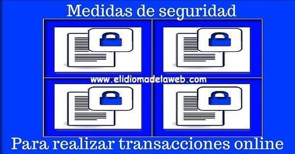 seguridad para realizar transacciones online
