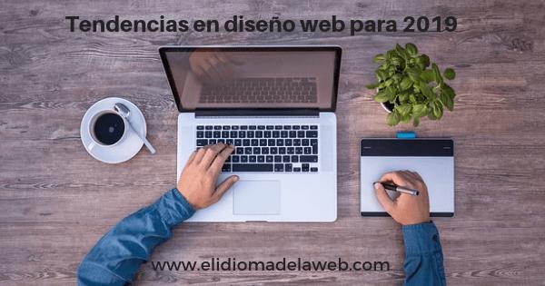 Tendencias en diseño web para 2019