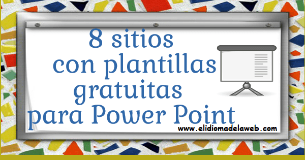 8 Sitios para descargar plantillas PowerPoint