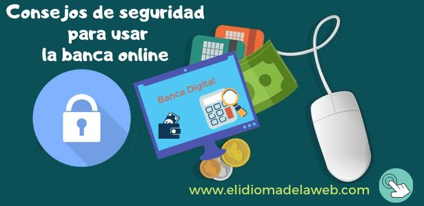 Consejos para usar la banca digital